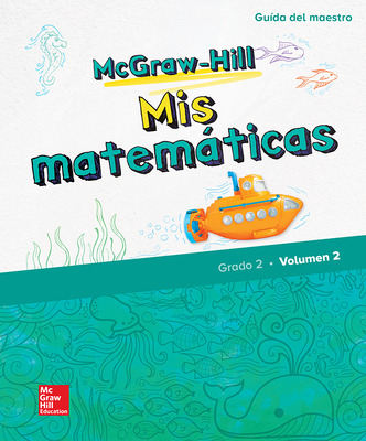 McGraw-Hill My Math, Grade 2, Spanish Teacher Edition, Volume 2