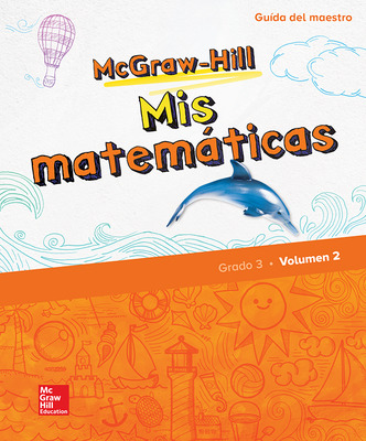 McGraw-Hill My Math, Grade 3, Spanish Teacher Edition, Volume 2
