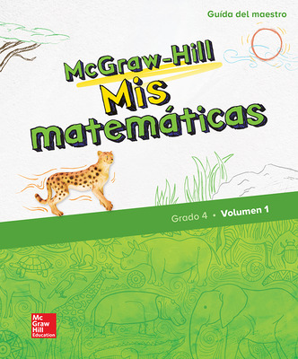 McGraw-Hill My Math, Grade 4, Spanish Teacher Edition, Volume 1
