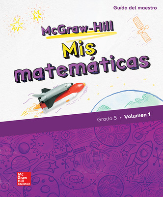 McGraw-Hill My Math, Grade 5, Spanish Teacher Edition, Volume 1