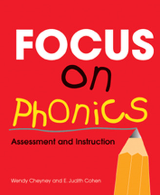 Classroom and Professional Development Resources, Focus on Phonics