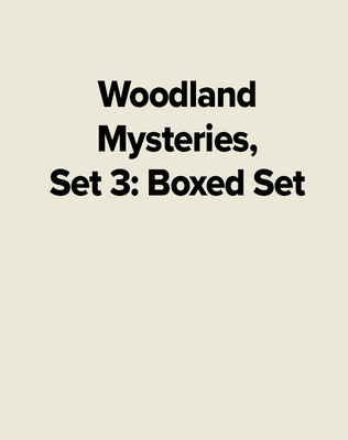 Woodland Mysteries, Set 3: Boxed Set