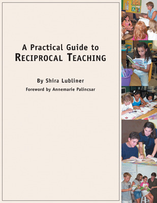 Classroom and Professional Development Resources, A Practical Guide to Reciprocal Teaching
