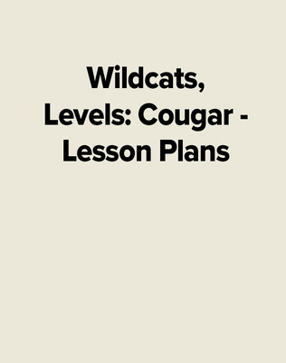 Wildcats, Levels: Cougar - Lesson Plans