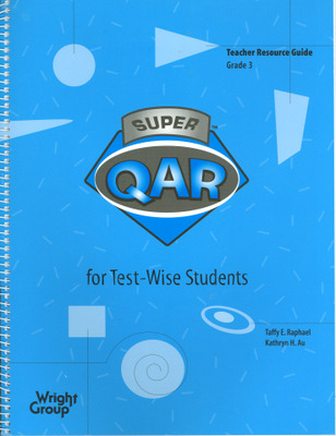 Super QAR for Test-Wise Students: Grade 3 Teacher Guide