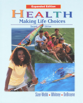 Health, Making Life Choices, Expanded Student Edition