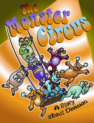 Growing with Math, Grade 1, Math Literature: The Monster Circus Big Book (Equal Groups)