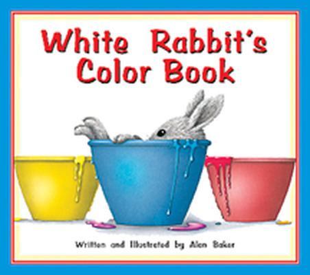 Storyteller Concept Books, White Rabbit's Color Book