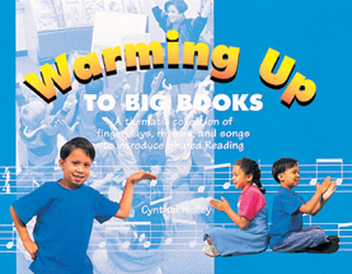 Classroom and Professional Development Resources, Warming Up to Big Books