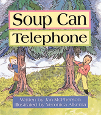 Wonder World, Soup Can Telephone