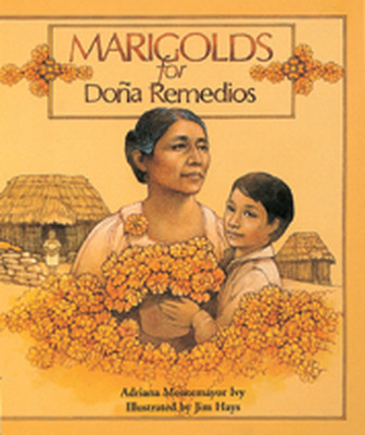 Story Vine Marigolds for Dona Remedios (Single Copy)