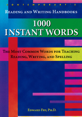 Reading and Writing Handbooks: 1000 Instant Words