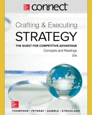 Connect 1 Semester Online Access for Crafting & Executing Strategy: Concepts and Readings