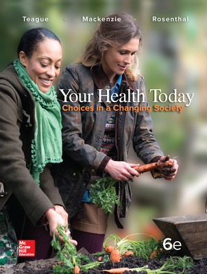 Your Health Today: Choices in a Changing Society, Loose Leaf Edition