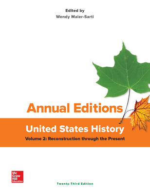 Annual Editions: United States History, Volume 2: Reconstruction Through the Present