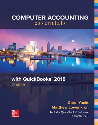 Computer Accounting Essentials Using QuickBooks 2018