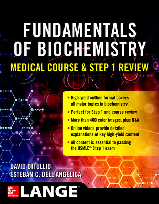 Fundamentals of Biochemistry Medical Course and Step 1 Review