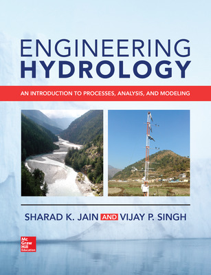 Engineering Hydrology: An Introduction to Processes, Analysis, and Modeling