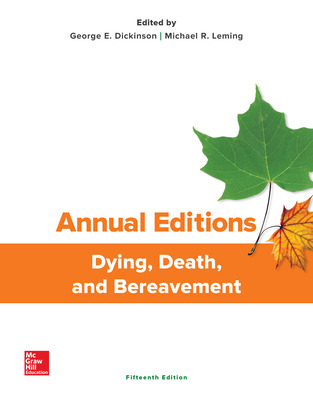 Annual Editions: Dying, Death, and Bereavement, 15/e