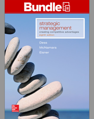 GEN COMBO LL STRATEGIC MANAGEMENT: CREATING COMPETITIVE ADVANTAGES; CONNECT AC