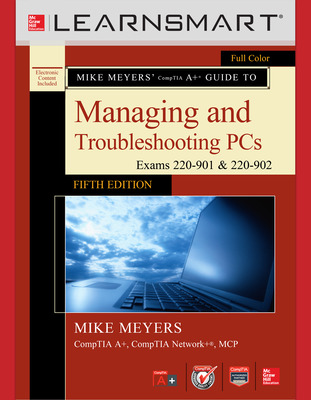 LearnSmart Standalone Online Access for Mike Meyers' CompTIA A+ Guide to Managing and Troubleshooting PCs, Fifth Edition (Exams 220-901 and 902)