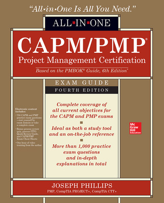 CAPM/PMP Project Management Certification All-In-One Exam Guide, Fourth Edition