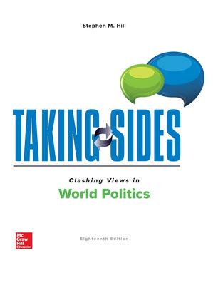 Taking Sides: Clashing Views in World Politics