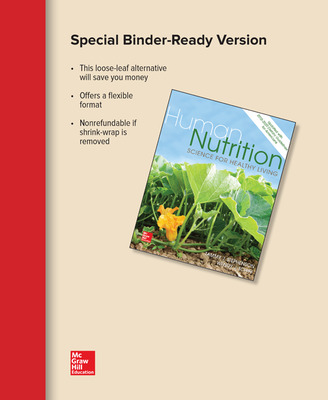 Loose Leaf for Human Nutrition: Science for Healthy Living Updated with 2015-2020 Dietary Guidelines for Americans