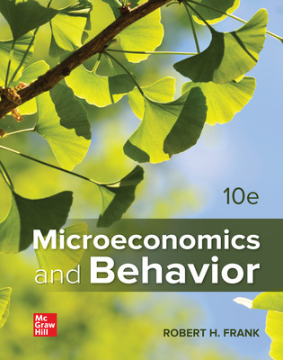 Loose Leaf for Microeconomics and Behavior