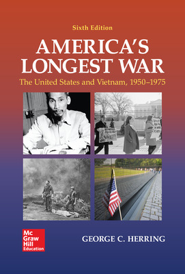 America's Longest War: The United States and Vietnam, 1950-1975