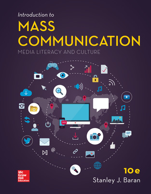 LooseLeaf for Introduction to Mass Communication: Media Literacy and Culture
