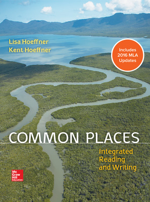 Common Places: Integrated Reading and Writing MLA 2016 Update