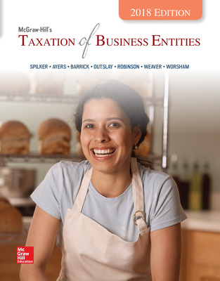 McGraw-Hill's Taxation of Business Entities 2018 Edition