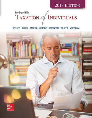 Loose Leaf for McGraw-Hill's Taxation of Individuals 2018 Edition