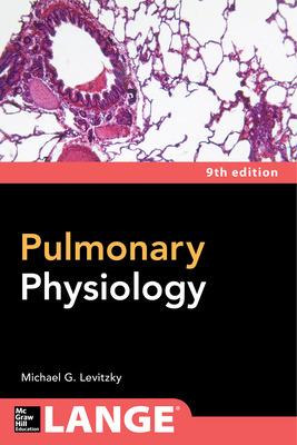 Pulmonary Physiology, Ninth Edition