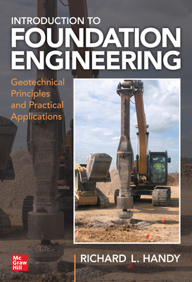 Foundation Engineering: Geotechnical Principles and Practical Applications