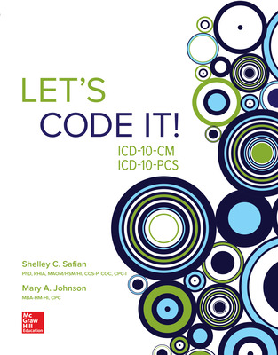 Let's Code It! ICD-10-CM/PCS