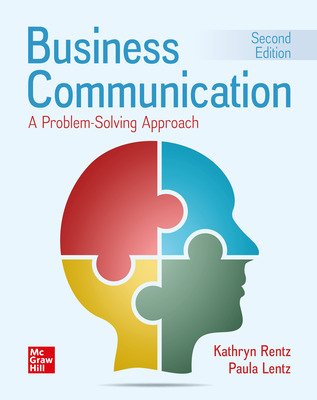 Business Communication: A Problem-Solving Approach