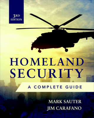 Homeland Security, Third Edition: A Complete Guide