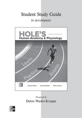 Student Study Guide for Hole's Human Anatomy & Physiology
