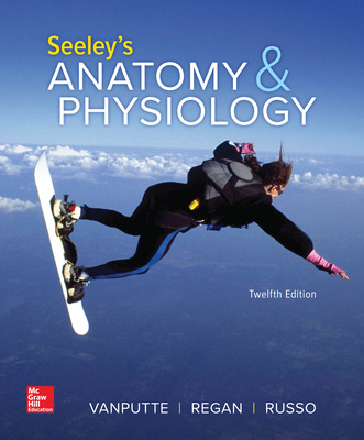 Seeley's Anatomy & Physiology