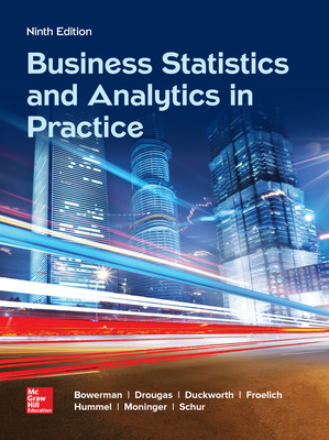 Business Statistics and Analytics in Practice