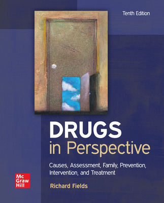 Drugs in Perspective: Causes, Assessment, Family, Prevention, Intervention, and Treatments
