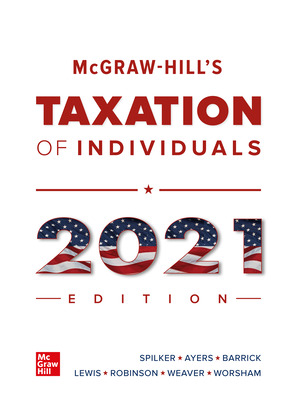 McGraw-Hill's Taxation of Individuals 2021 Edition