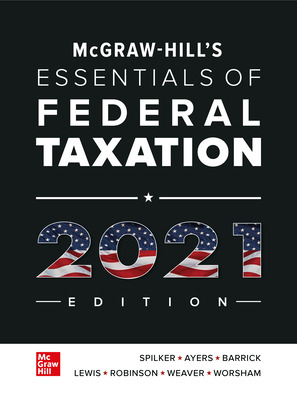McGraw-Hill's Essentials of Federal Taxation 2021 Edition