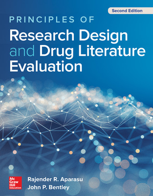 Principles of Research Design and Drug Literature Evaluation, Second Edition