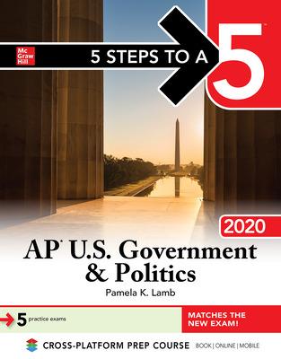 5 Steps to a 5: AP U S  Government & Politics 2020