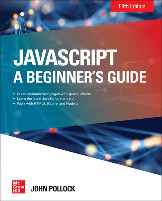JavaScript: A Beginner's Guide, Fifth Edition