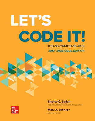 Let's Code It! ICD-10-CM/PCS 2019-2020 Code Edition