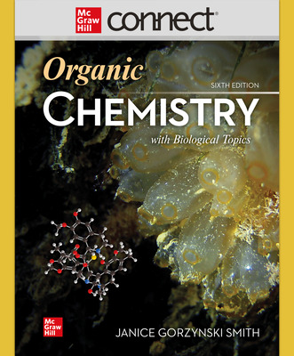 Connect Online Access 1-Semester Organic Chemistry with Biological Topics